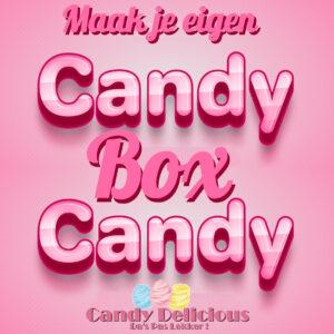 Maak je eigen Candy-Box